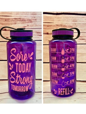 "Sore Today Strong Tomorrow"" Water Tracker Bottle"
