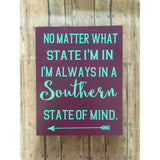 Southern State of mind Home decor sign