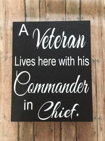 Commander in Chief Wooden Sign