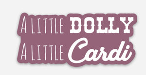 A little Dolly A little Cardi mini sticker