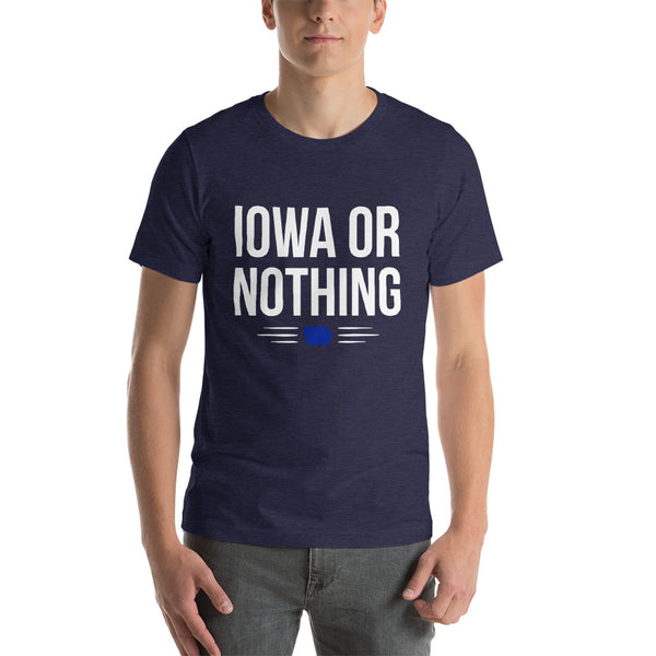 Iowa Or Nothing T-Shirt