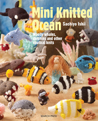 MINI KNITTED OCEAN :: Woolly Whales, Dolphins & Other Nautical Knits