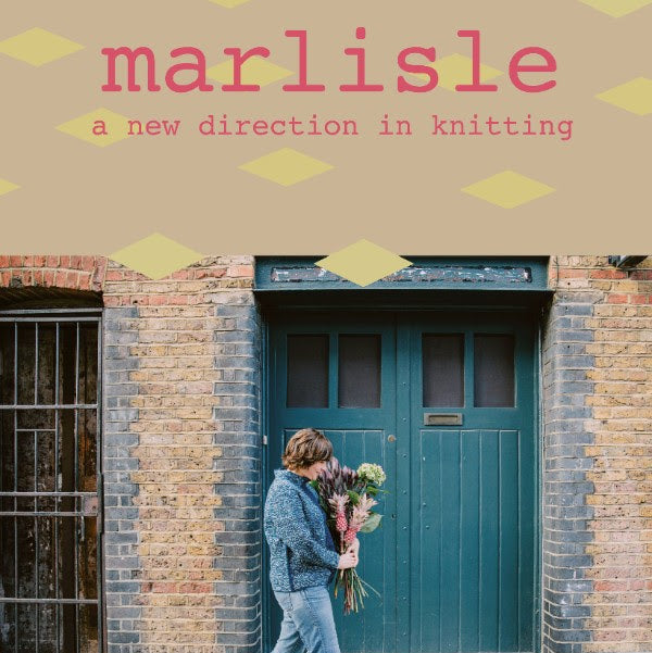 MARLISLE :: A NEW DIRECTION IN KNITTING