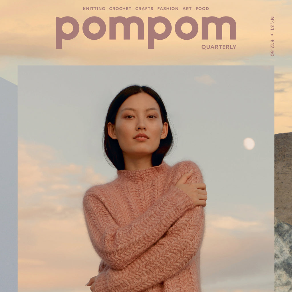 POM POM QUARTERLY ISSUE 31 :: Winter 2019