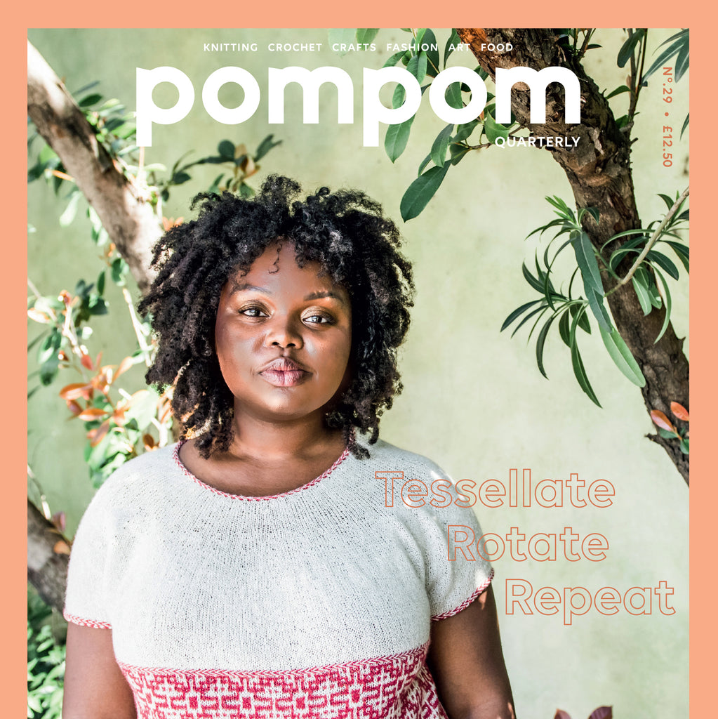 POM POM QUARTERLY ISSUE 29 :: Summer 2019