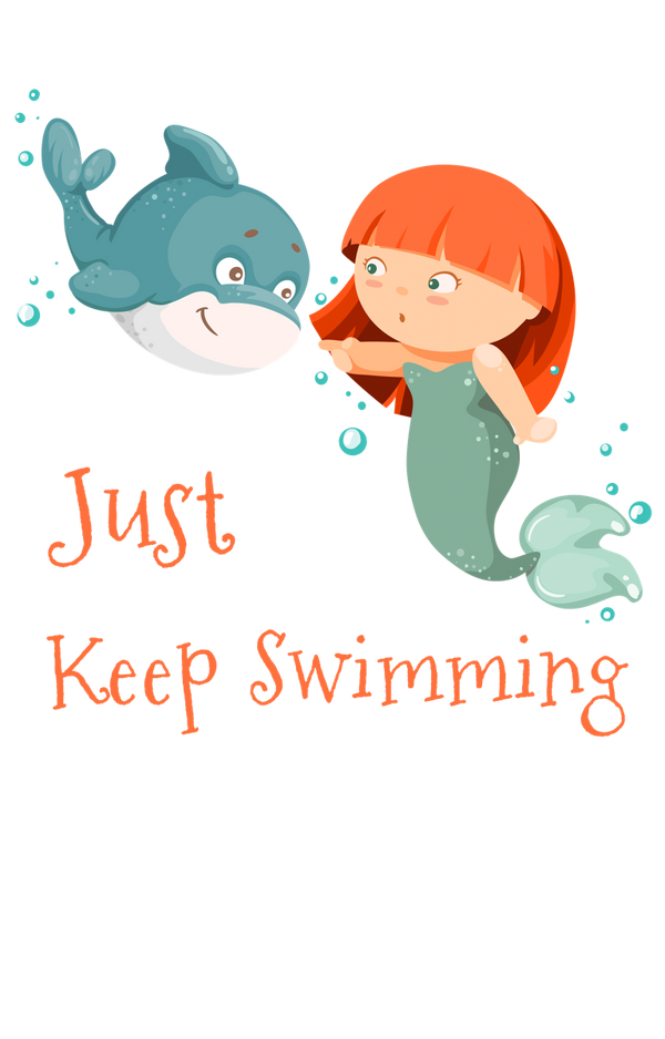 'Just Keep Swimming' Mermaid and Dolphin Friends