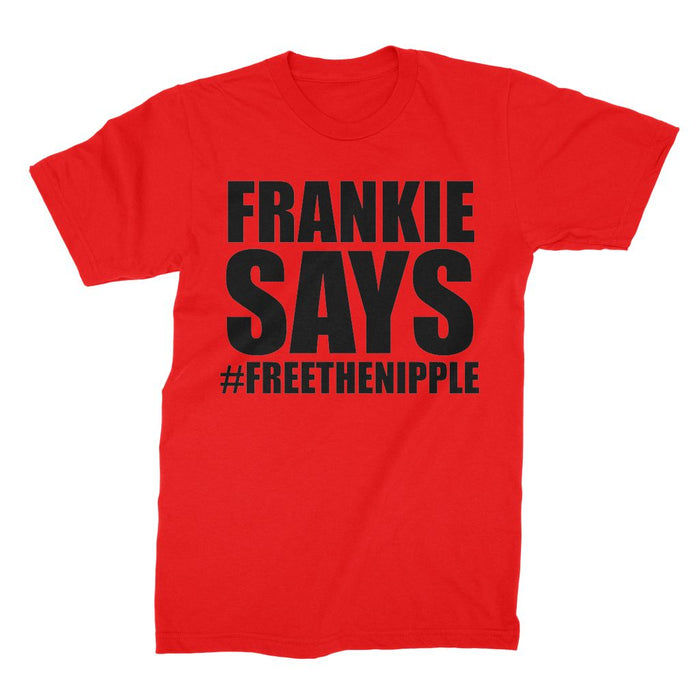 FRANKIE SAYS '#FREE THE NIPPLE' Unisex Fine Jersey T-Shirt