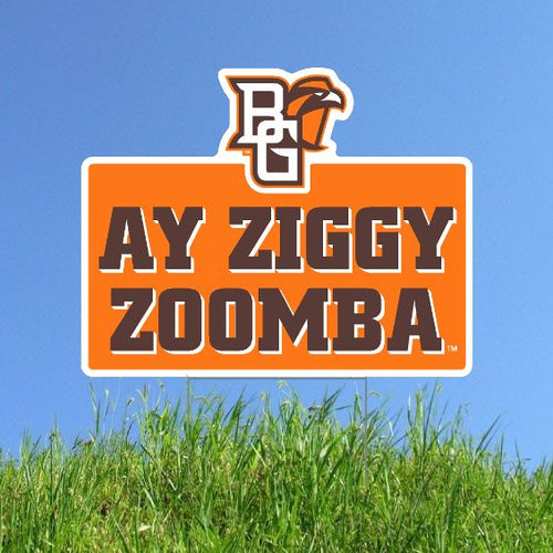 Ay Ziggy Zoomba Yard Sign
