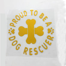 """Proud To Be A Dog Rescuer"" Vinyl Decal"