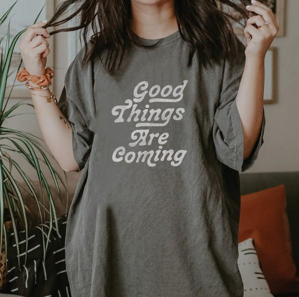 Oat Collective Women's Tees Good Things Are Coming Tee || David's Clothing