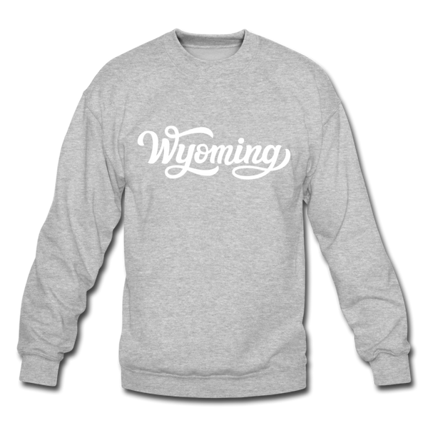 Wyoming Sweatshirt - Hand Lettered Wyoming Crewneck Sweatshirt - heather gray
