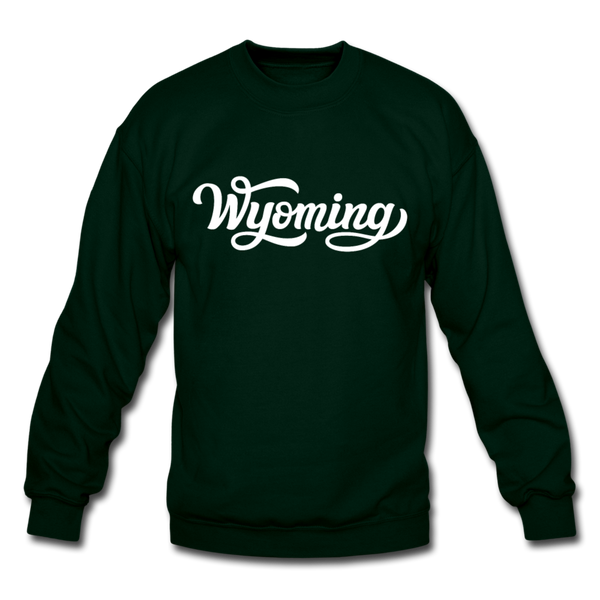 Wyoming Sweatshirt - Hand Lettered Wyoming Crewneck Sweatshirt - forest green