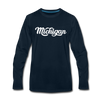 Michigan Long Sleeve T-Shirt - Hand Lettered Unisex Michigan Long Sleeve Shirt - deep navy