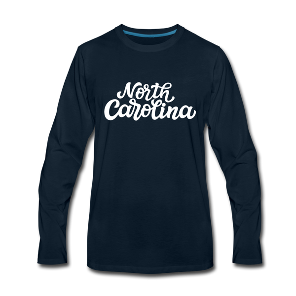 North Carolina Long Sleeve T-Shirt - Hand Lettered Unisex North Carolina Long Sleeve Shirt - deep navy