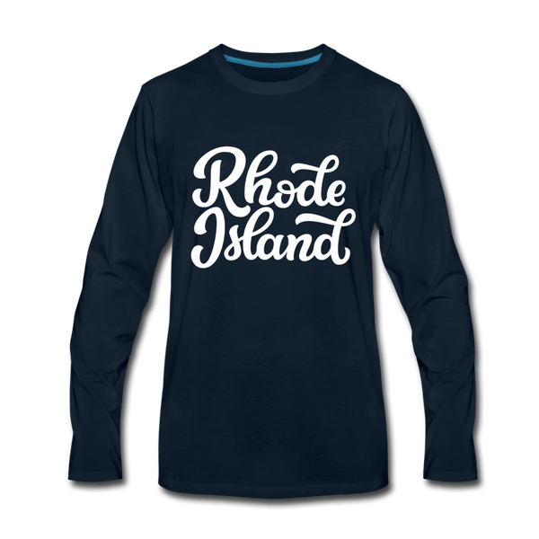 Rhode Island Long Sleeve T-Shirt - Hand Lettered Unisex Rhode Island Long Sleeve Shirt - deep navy