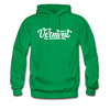 Vermont Hoodie - Hand Lettered Unisex Vermont Hooded Sweatshirt - kelly green