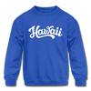 Hawaii Youth Sweatshirt - Hand Lettered Youth Hawaii Crewneck Sweatshirt - royal blue
