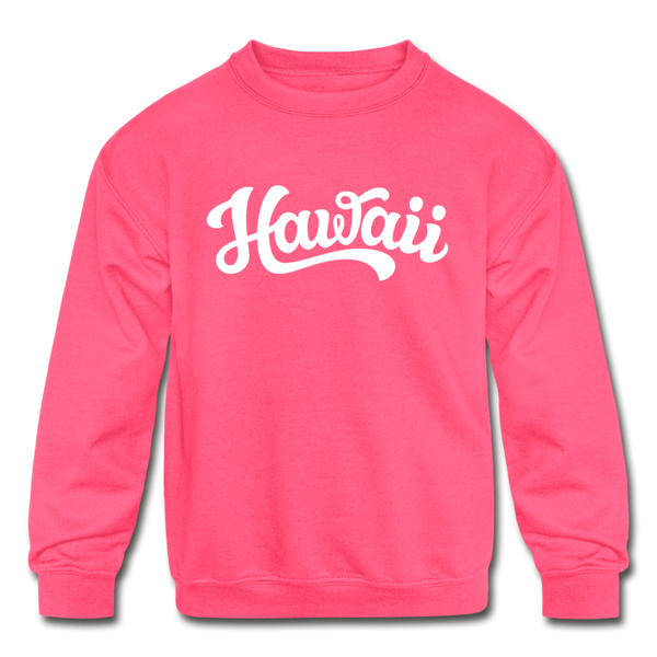 Hawaii Youth Sweatshirt - Hand Lettered Youth Hawaii Crewneck Sweatshirt - neon pink