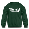 Missouri Youth Sweatshirt - Hand Lettered Youth Missouri Crewneck Sweatshirt - forest green