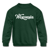 Wisconsin Youth Sweatshirt - Hand Lettered Youth Wisconsin Crewneck Sweatshirt - forest green