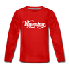 Wyoming Youth Long Sleeve Shirt - Hand Lettered Youth Long Sleeve Wyoming Tee - red