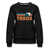 Tahoe, California Women's Sweatshirt - Retro Mountain Women's Tahoe Crewneck Sweatshirt - black