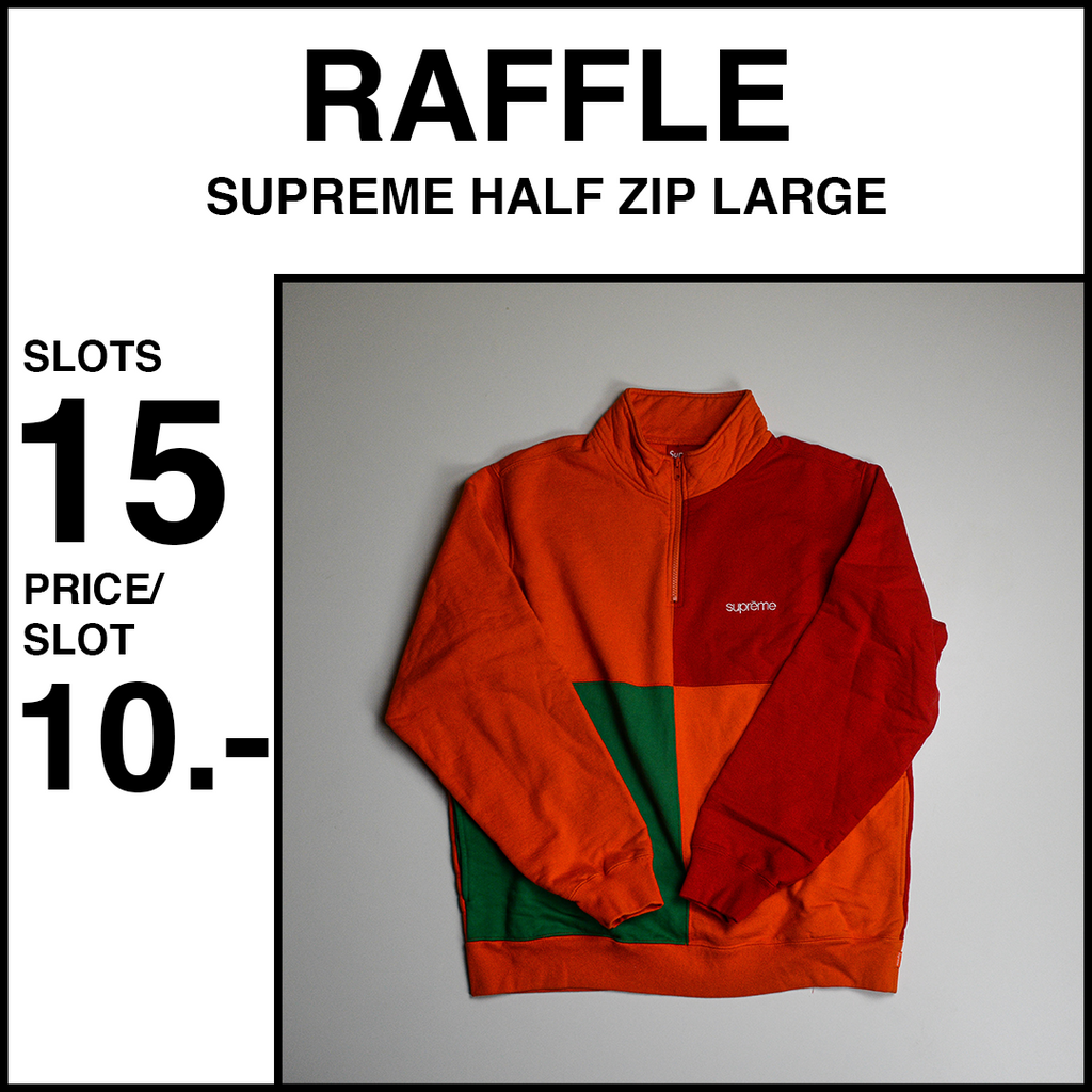 Supreme Color Blocked Half Zip Raffle 10.- 15 Slots