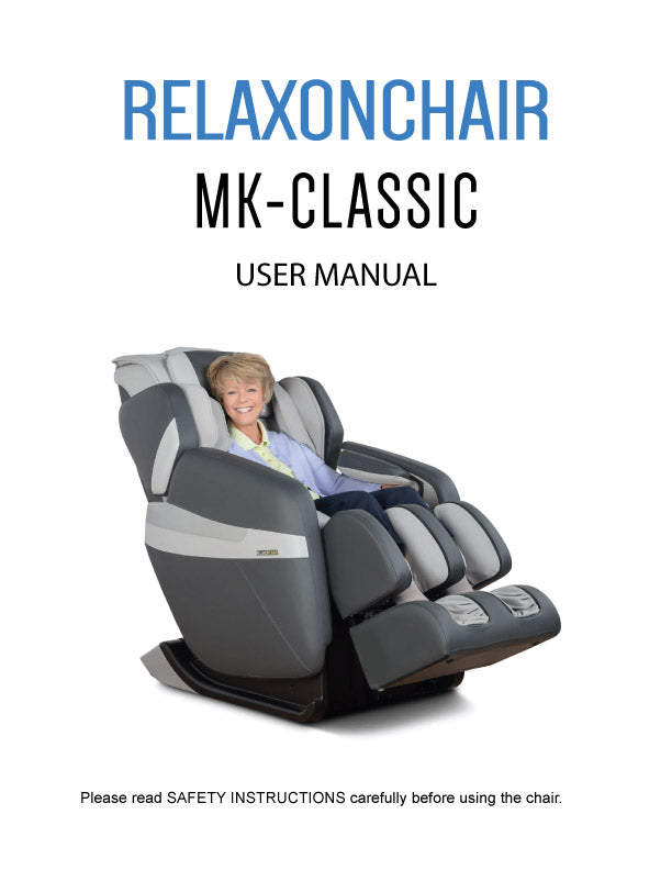 Massage Chair, Relaxonchair MK-Classic Full Body Massage Chair User Manual