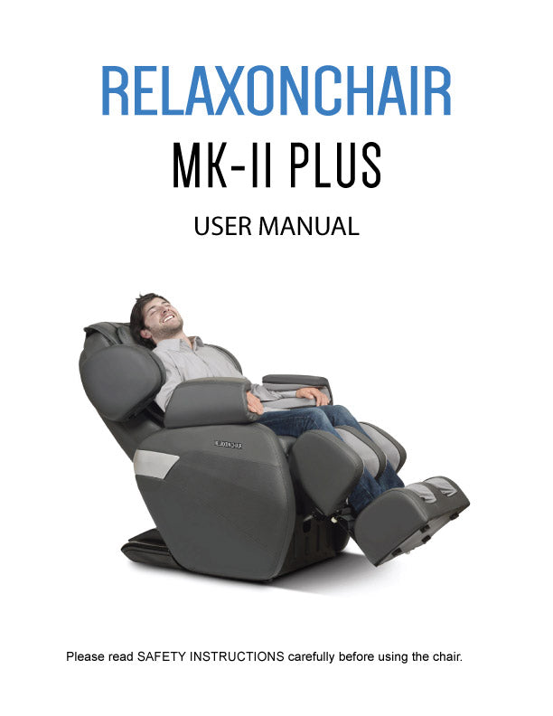 Massage Chair, Relaxonchair MK-II Plus Full Body Massage Chair User Manual