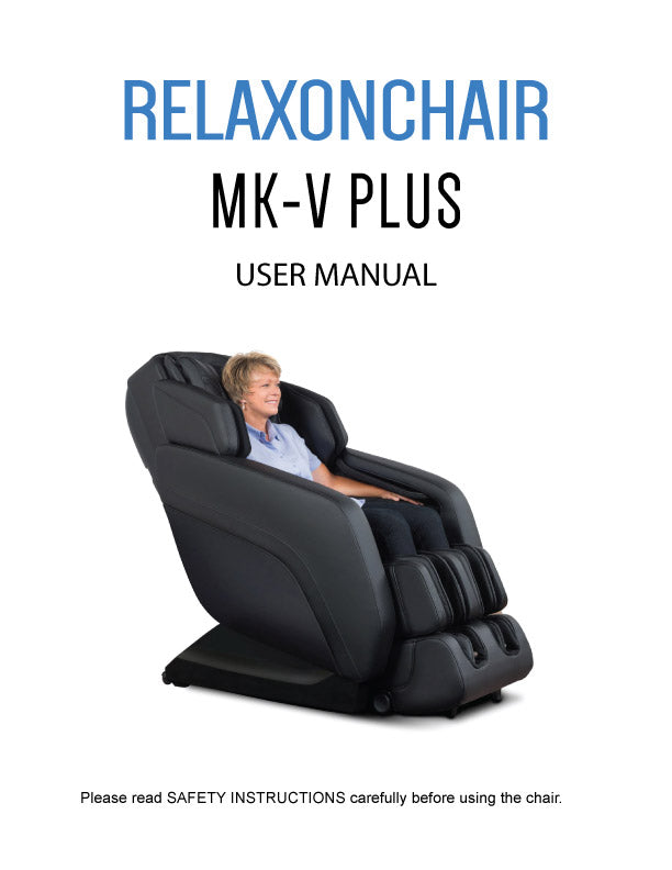 Massage Chair, Relaxonchair MK-V Plus Full Body Massage Chair User Manual