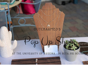 Outcharmed Pop Up Shop at The University of Arizona - Pi Beta Phi