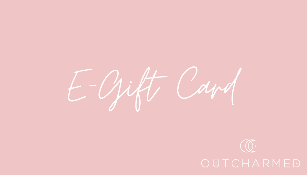 Outcharmed E-Gift Card