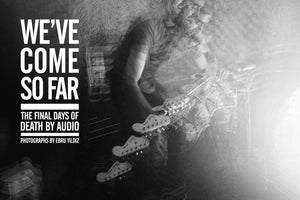WE'VE COME SO FAR PHOTO BOOK - Death By Audio