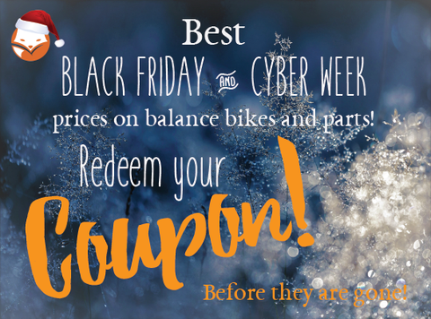Unlock you Holiday shopping coupon to get the lowest prices on balance bikes!