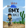 """My First BMX Race"" Book Series-Book-Brittny Love-My Next BMX Race-Wild Child Bikes"