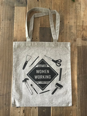 'Caution Women Working' Tote
