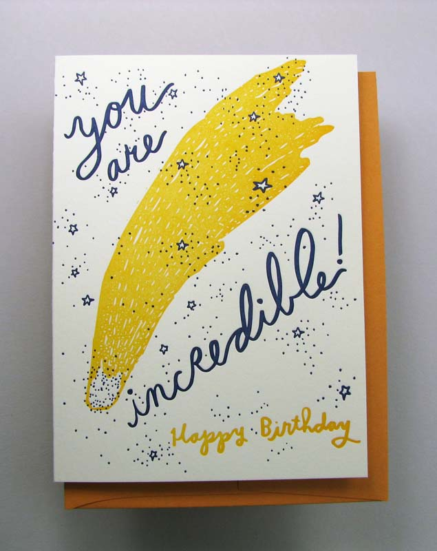 Letterpress birthday card - You are incredible - comet-by Wolf and Wren Press