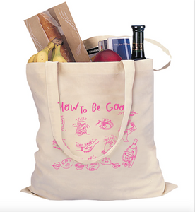 'How to Be Good' Tote