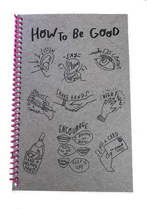 How to Be Good Journal by Wolf and Wren Press