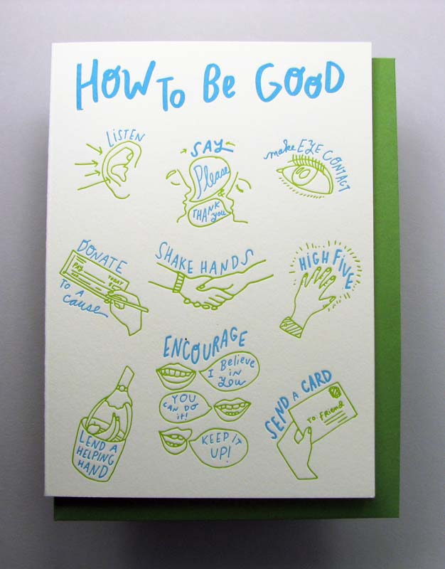 Letterpress card by Wolf and Wren Press- How to Be Good