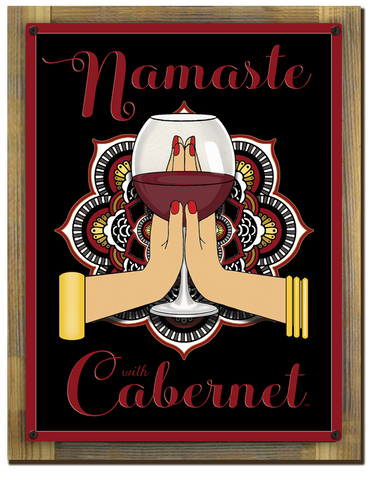 Namaste Cabernet Sign