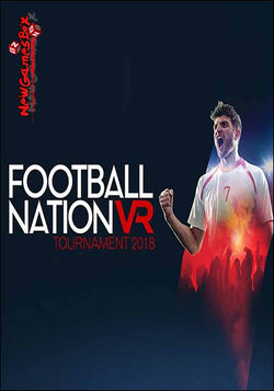 FOOTBALL NATION [VR] TOURNAMENT 2018 - (PC) (STEAM) (INSTANT DELIVERY) - (PC) - (Official Website) - (Digital Download)