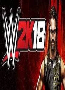 WWE 2K18 (DIGITAL DELUXE) - PRE-ORDER (INSTANT DELIVERY)