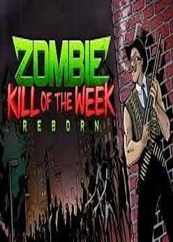 ZOMBIE KILL OF THE WEEK - REBORN (INSTANT DELIVERY)