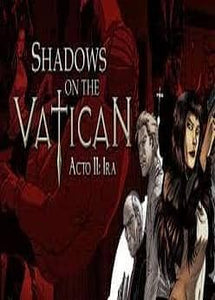SHADOWS ON THE VATICAN ACT II: WRATH (INSTANT DELIVERY) - (PC) - (Official Website) - (Digital Download) - DIGICODES