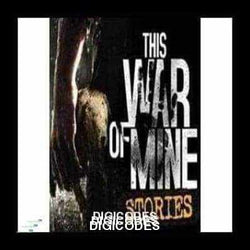 this-war-of-mine:-stories---fathers-promise-dlc-digicodes.in