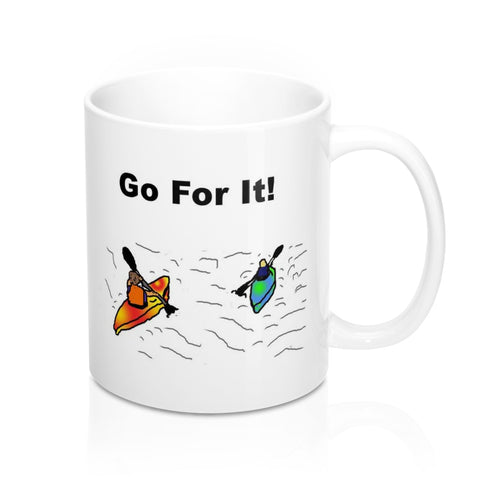 Go For It! Coffee Mug