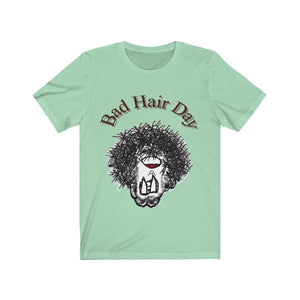Bad Hair Day Adult Sizes Tee