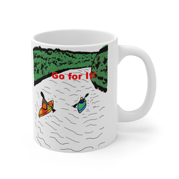 Go for It! Kayakers Mug 11oz