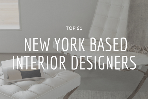 Top 61 Best New York Based Interior Designers